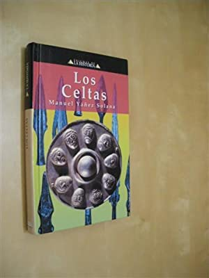 LOS CELTAS: MANUEL YÁÑEZ SOLANA