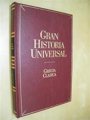 GRECIA CLÁSICA. GRAN HISTORIA UNIVERSAL VOL. VII: ÁNGEL MONTENEGRO DUQUE