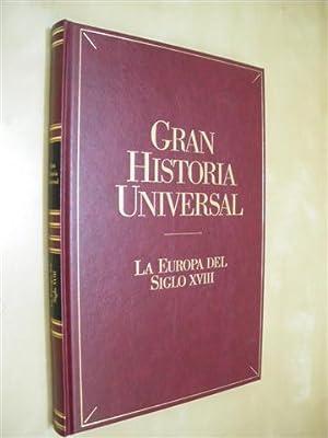 LA EUROPA DEL SIGLO XVIII. GRAN HISTORIA: MIGUEL AVILÉS FERNÁNDEZ