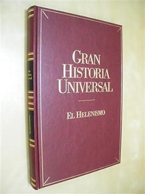 EL HELENISMO. GRAN HISTORIA UNIVERSAL. VOL. VIII: ÁNGEL MONTENEGRO DUQUE