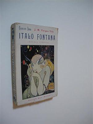 ITALO FONTANA. (NOVELA INÉDITA): J. M. VARGAS VILA