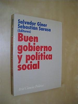 BUEN GOBIERNO Y POLÍTICA SOCIAL: SALVADOR GINER - SEBASTIÁN SARASA