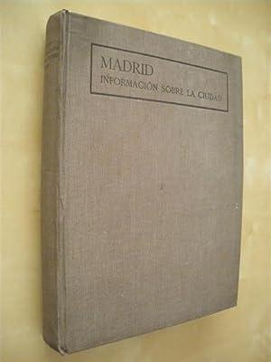 AYUNTAMIENTO DE MADRID. INFORMACIÓN SOBRE LA CIUDAD. AÑO 1929. MEMORIA: AYUNTAMIENTO ...