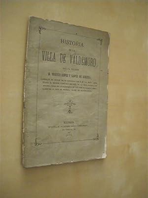 HISTORIA DE LA VILLA DE VALDEMORO: VICENTE LOPEZ Y LOPEZ DE LERENA