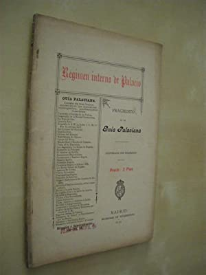 REGIMEN INTERNO DE PALACIO. GUIA PALACIANA: MANUEL JORRETO PANIAGUA