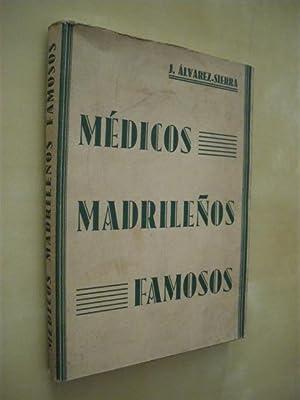 MEDICOS MADRILEÑOS FAMOSOS: JOSE ALVAREZ SIERRA