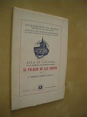EL PALACIO DE LAS CORTES: ENRIQUE PARDO CANALIS