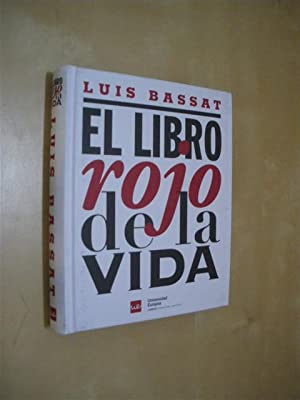 EL LIBRO ROJO DE LA VIDA: LUIS BASSAT