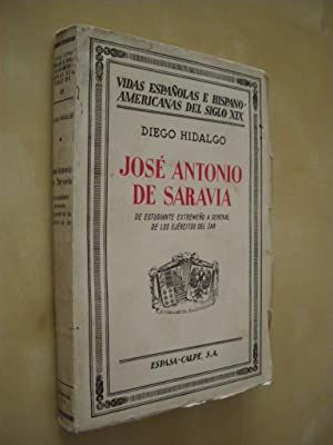 JOSÉ ANTONIO DE SARAVIA. DE ESTUDIANTE EXTREMEÑO: DIEGO HIDALGO
