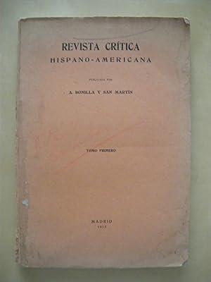 REVISTA CRÍTICA HISPANO-AMERICANA. TOMO I. NUM. 1: A. BONILLA Y