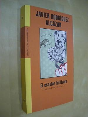 EL ESCOLAR BRILLANTE: JAVIER RODRIGUEZ ALCAZAR