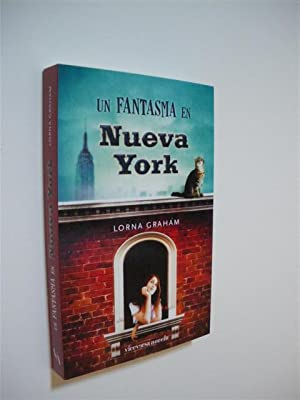UN FANTASMA EN NUEVA YORK: LORNA GRAHAM