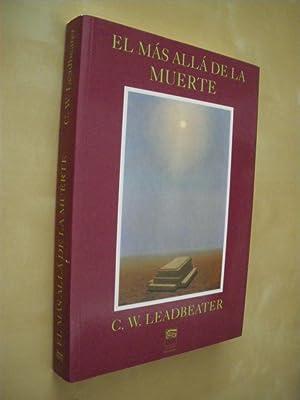 EL MAS ALLA DE LA MUERTE: C. W. LEADBEATER