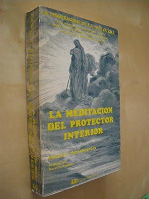 LA MEDITACION DEL PROTECTOR INTERIOR: EDWIN C. STEINBRECHER