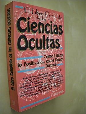 EL LIBRO COMPLETO DE LAS CIENCIAS OCULTAS: QUINTIN LOPEZ GOMEZ