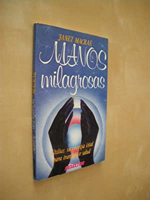 MANOS MILAGROSAS: JANET MACRAE