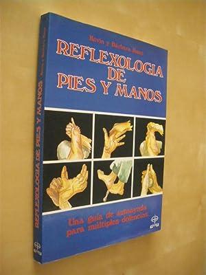 REFLEXOLOGIA DE PIES Y MANOS: KEVIN KUNZ - BARBARA KUNZ
