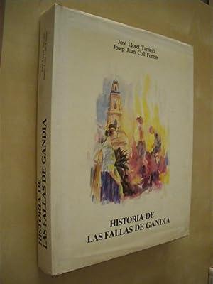 HISTORIA DE LAS FALLAS DE GANDIA: JOSÉ LLORET TARRASÓ - JOSEP JOAN COLL FORNÉS