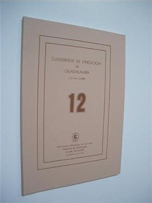 CUADERNOS DE ETNOLOGIA DE GUADALAJARA. NUMERO 12: REVISTA