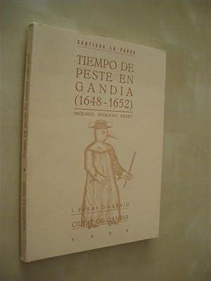 TIEMPO DE PESTE EN GANDÍA. (1648-1652): SANTIAGO LA PARRA LOPEZ