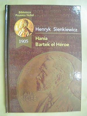 HANIA - BARTEK EL HÉROE: HENRYK SIENKIEWICZ