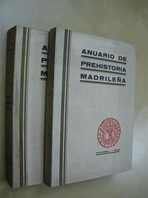 ANUARIO DE PREHISTORIA MADRILEÑA. VOLUMEN I-II-III. (1930-32)