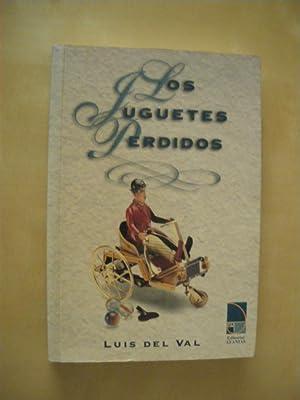 LOS JUGUETES PERDIDOS: LUIS DEL VAL