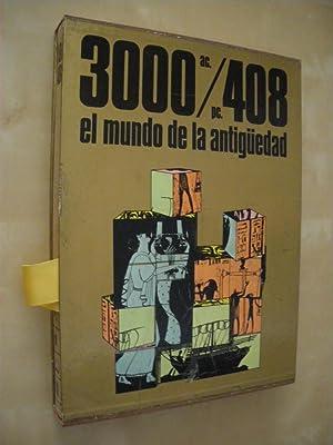 3000 AC./408 PC. EL MUNDO DE LA ANTIGÜEDAD: JOSÉ FERNÁNDEZ UBIÑA - JOSEFA GASULL - ...