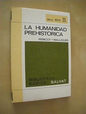 LA HUMANIDAD PREHISTORICA: LUIS PERICOT -