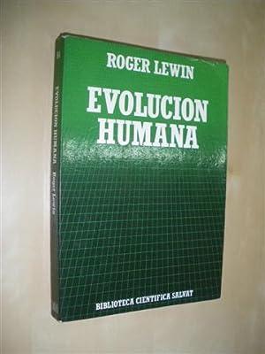 EVOLUCION HUMANA: ROGER LEWIN