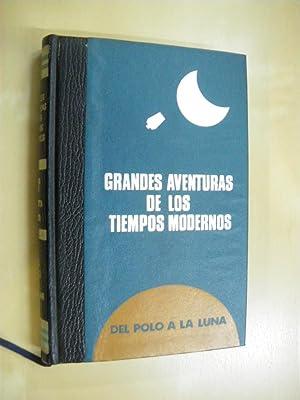 GRANDES AVENTURAS DE LOS TIEMPOS MODERNOS. DEL: EDOUARD BOBROWSKI -