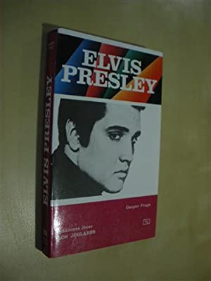 ELVIS PRESLEY: GASPAR FRAGA