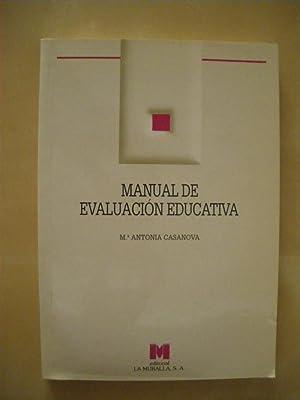 MANUAL DE EVALUACIÓN EDUCATIVA: MARIA ANTONIA CASANOVA