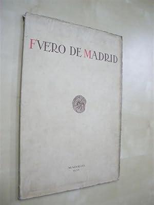 FUERO DE MADRID. EL FUERO DE MADRID Y LOS DERECHOS LOCALES CASTELLANOS: GALO SÁNCHEZ