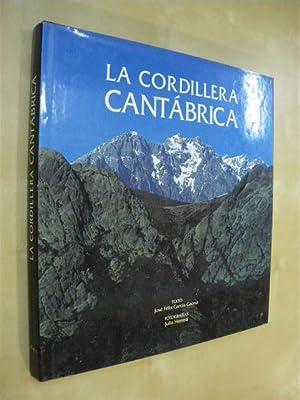 LA CORDILLERA CANTÁBRICA: JOSÉ FÉLIX GARCÍA-GAONA - JULIO HERRERA