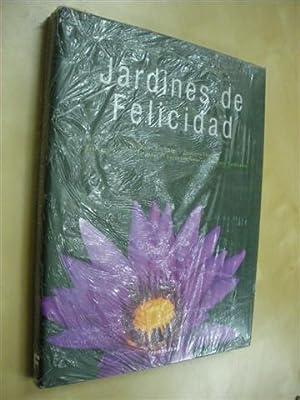 JARDINES DE FELICIDAD. (JARDINES FORMALES, JARDINES FLORES,: CHARLOTTE SEELING -
