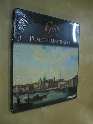 GIJÓN PUERTO ILUSTRADO: MARIA TERESA CASO - J. M. CASTANEDO GALÁN - A. GUZMÁN SANCHO - ...