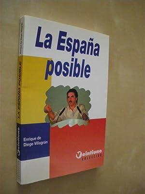 LA ESPAÑA POSIBLE: ENRIQUE DE DIEGO