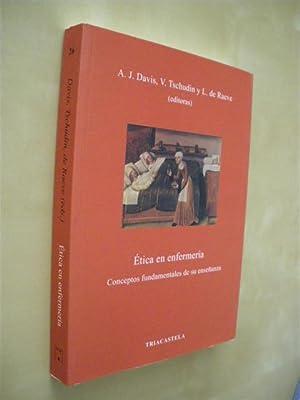 ÉTICA EN ENFERMERÍA. CONCEPTOS FUNDAMENTALES DE SU ENSEÑANZA: ANNE J. DAVIS - ...