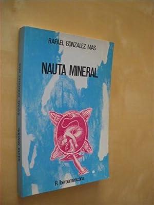 NAUTA MINERAL: RAFAEL GONZALEZ MAS