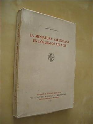 LA MINIATURA VALENCIANA EN LOS SIGLOS XIV Y XV: AMPARO VILLALBA DAVALOS