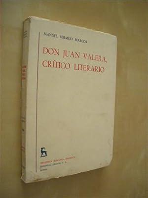 DON JUAN VALERA, CRÍTICO LITERARIO: MANUEL BERMEJO MARCOS