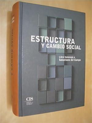 ESTRUCTURA Y CAMBIO SOCIAL. LIBRO HOMENAJE A: MARÍA ÁNGELES DURÁN