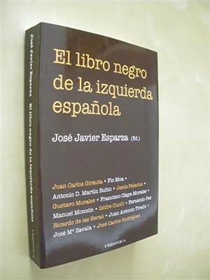 EL LIBRO NEGRO DE LA IZQUIERDA ESPAÑOLA: JOSÉ JAVIER ESPARZA