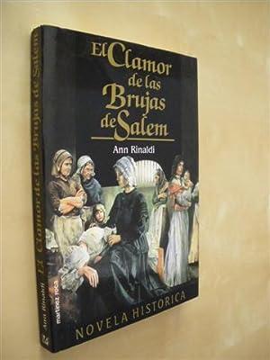 EL CLAMOR DE LAS BRUJAS DE SALEM: ANN RINALDI