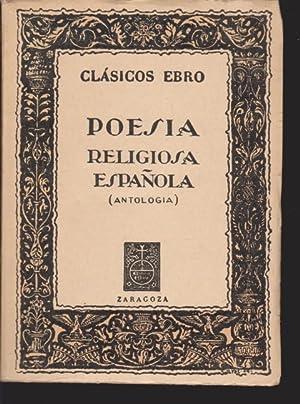 POESÍA RELIGIOSA ESPAÑOLA. ANTOLOGÍA: LÁZARO MONTERO. (SELECCIÓN)
