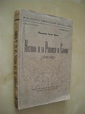 HISTORIA DE LA PROVINCIA DE CUMANA (1810-1821): FRANCISCO JAVIER YANES
