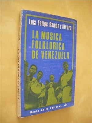 LA MUSICA FOLKLORICA DE VENEZUELA: LUIS FELIPE RAMON