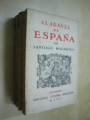 ALABANZA DE ESPAÑA. (3 VOLUMENES): SANTIAGO MAGARIÑOS
