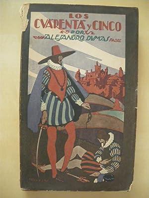 LOS CUARENTA Y CINCO. TOMO II: ALEJANDRO DUMAS. PADRE